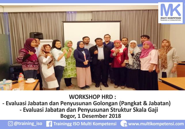 Pengalaman Training & Konsultasi Multi Kompetensi Workshop HRD 1 Desember 2018 06