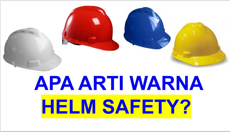warna helm safety